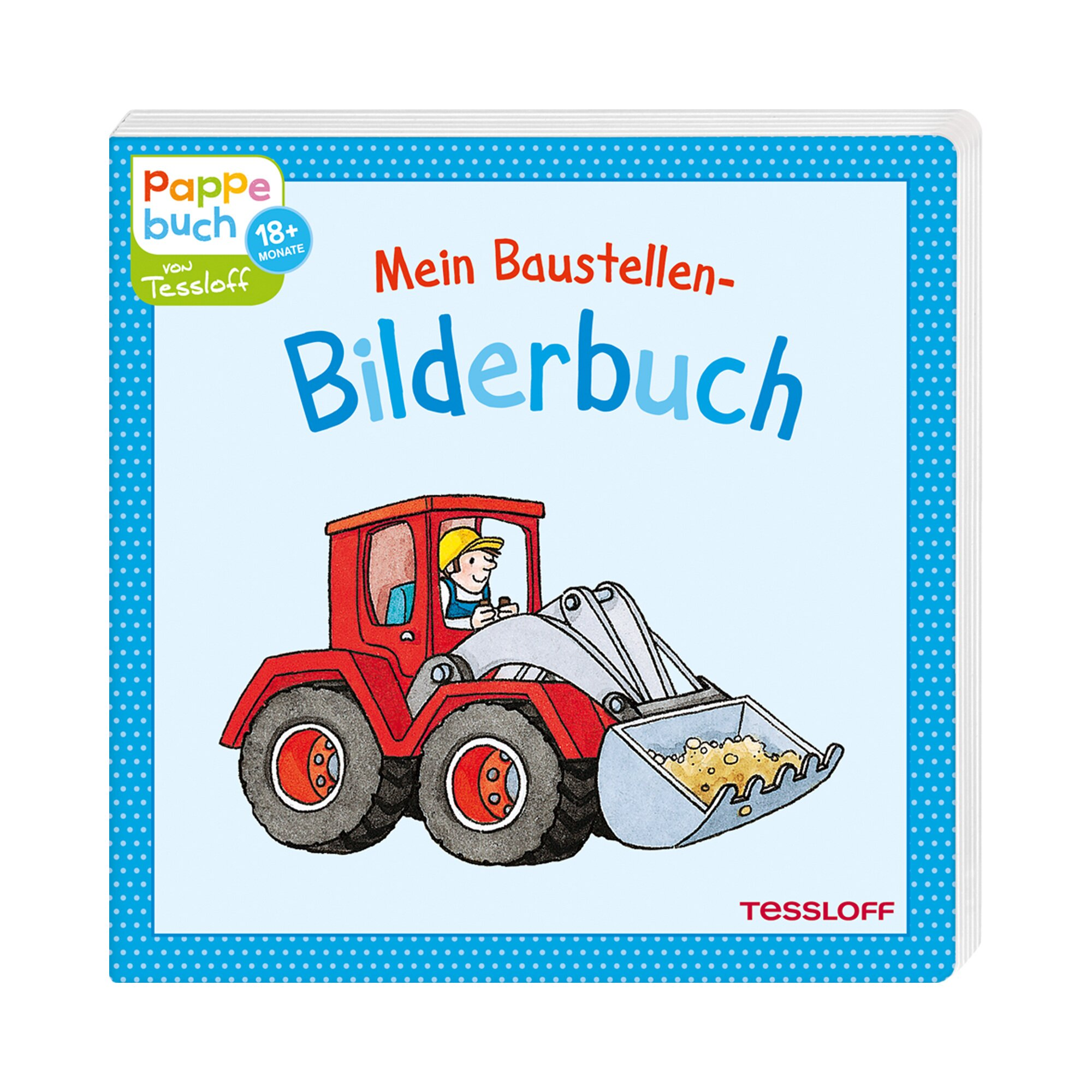 Tessloff Verlag Pappbilderbuch Mein Baustellen-Bilderbuch