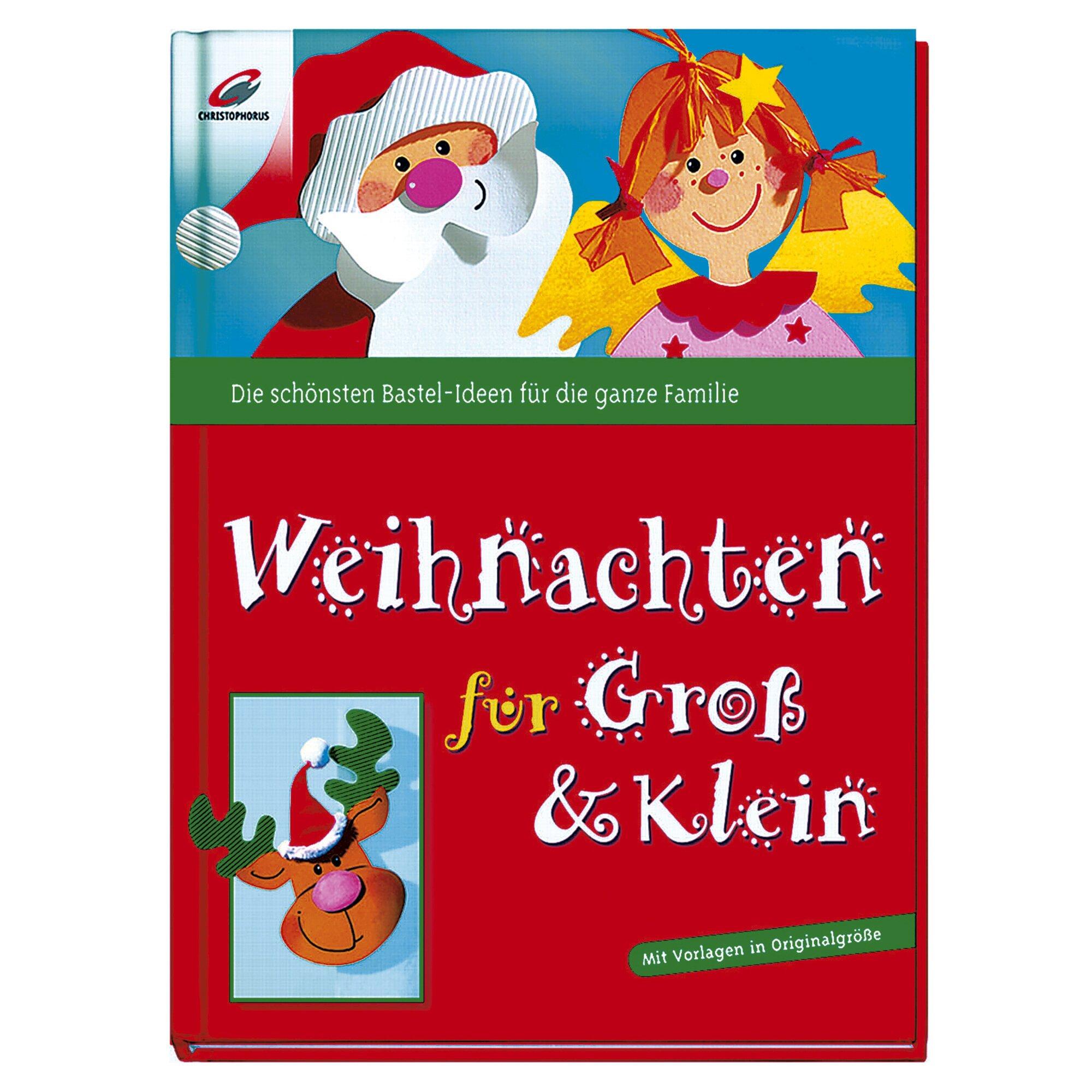 Christophorus Themenbuch Weihnachten-Weihnachten für Groß und Klein