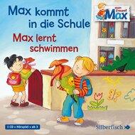 CD Max kommt in die Schule und Max lernt schwimmen von SILBERFISCH