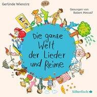 CD Die ganze Welt der Lieder und Reime von SILBERFISCH