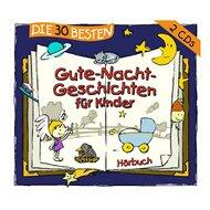 Doppel-CD Die 30 besten Gute-Nacht-Geschichten