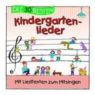 CD Die 30 besten Kindergartenlieder - Mit Liedtexten zum Mitsingen