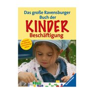Das große Ravensburger Buch der Kinderbeschäftigung von RAVENSBURGER