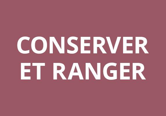 Conserver et ranger